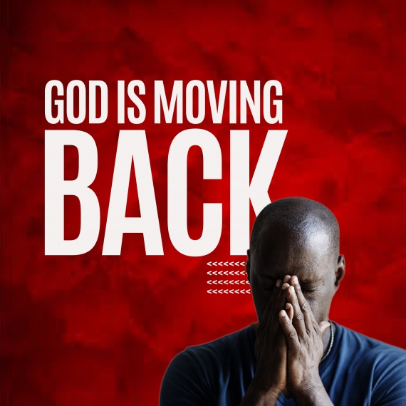 God Is Moving Back!
